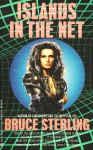 Islands in the Net - Bruce Sterling