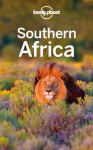 Lonely Planet Southern Africa (Travel Guide) - Lonely Planet, Alan Murphy, Kate Armstrong, Lucy Corne, Mary Fitzpatrick, Michael Grosberg, Anthony Ham, Trent Holden, Kate Morgan, Richard Waters