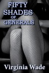 Fifty Shades of Generals - Virginia Wade