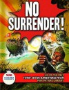 No Surrender!: Six Action Packed Adventures From War Picture Library (Six Of The Best) - Steve Holland