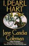 I, Pearl Hart (Mass Market) - Jane Candia Coleman
