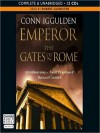 Emperor: The Gates of Rome (Emperor Series #1) - Conn Iggulden, Robert Glenister