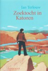 Zoektocht in Katoren / druk 1 - Jan Terlouw