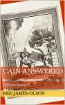 Cain Answered - Eric James-Olson
