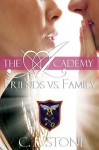 Friends vs. Family - C.L. Stone