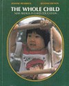 The Whole Child: New Trends in Early Education - Joanne Hendrick