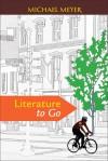Literature to Go - Michael Meyer