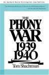 The Phony War, 1939-1940 - Tom Shachtman