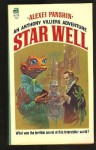 Star Well - Alexei Panshin, Frank Kelly Freas
