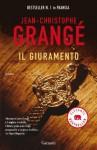 Il giuramento (Garzanti Narratori) (Italian Edition) - Jean-Christophe Grangé, Doriana Comerlati