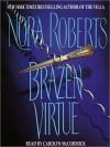 Brazen Virtue (Sacred Sins, #2) - Carolyn McCormick, Nora Roberts