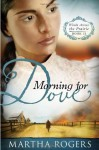 Morning for Dove - Martha Rogers