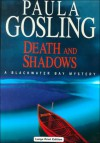Death And Shadows - Paula Gosling