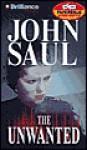 The Unwanted (Audio) - John Saul, Joyce Bean