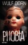 Phobia - Wulf Dorn