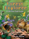 Forest Explorer: A Life-sized Field Guide - Nic Bishop
