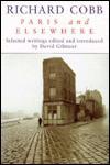 Paris and Elsewhere - Richard Cobb