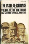 The Taste of Courage: Volume III: The Tide Turns. - Desmond Flower, James Reeves
