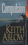 Compulsion - Keith Ablow