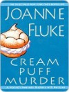 Cream Puff Murder (Hannah Swensen, #11) - Joanne Fluke