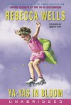 Ya-Yas in Bloom (Audio) - Rebecca Wells, Judith Ivey