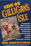 Here on Gilligan's Isle - Russell Johnson, Steve Cox