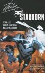 Starborn Vol. 1 - Stan Lee, Chris Roberson, Khary Randolph