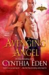 Avenging Angel - Cynthia Eden