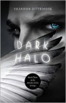 Dark Halo - Shannon Dittemore