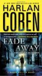 Fade Away  - Harlan Coben