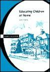Educating Children at Home - Alan Thomas