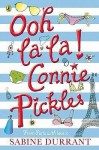 Ooh La La, Connie Pickles - Sabine Durrant