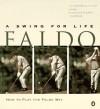 Faldo: A Swing for Life - Nick Faldo, Richard Simmons