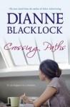 Crossing Paths - Dianne Blacklock