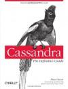 Cassandra: The Definitive Guide - Eben Hewitt