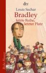 Bradley - letzte Reihe, letzter Platz - Louis Sachar