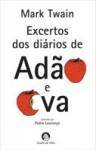 Excertos dos diários de Adão e Eva - Mark Twain, Hugo Freitas Xavier, Pedro Lourenço