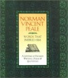 Words That Inspired Him: A Lifetime of Favorite Writings, Poems, and Quotations - Norman Vincent Peale