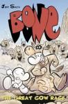 Bone: The Great Cow Race (Bone) - Jeff Smith