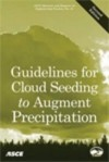 Guidelines for Cloud Seeding to Augment Precipitation - American Society of Civil Engineers