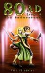 80 AD: The Sudarshana (Book 4) - Aiki Flinthart
