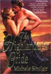 The Highlander's Bride - Michele Sinclair