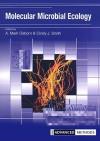 Molecular Microbial Ecology - A.M. Osborn, Cindy Smith