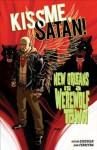 Kiss Me, Satan - Victor Gischler, Juan Ferrerya, Dave Johnson
