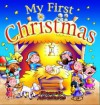 My First Christmas (Magnetic Adventures) - Tim Dowley, Helen Prole