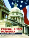 Criminal Justice in America: Theory, Practice, and Policy - Richard D. Kellough, Paul M. Sharp