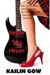 Never Say Never - Kailin Gow