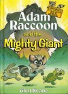 Adam Raccoon and the Mighty Giant - Glen Keane