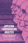 Applying Conversation Analysis - Paul Seedhouse, Keith Richards
