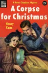 A Corpse for Christmas - Henry Kane